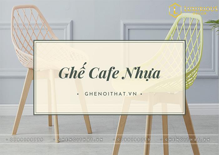 Ghế Cafe Nhựa Đẹp Phù Hợp Cho Mọi Không Gian